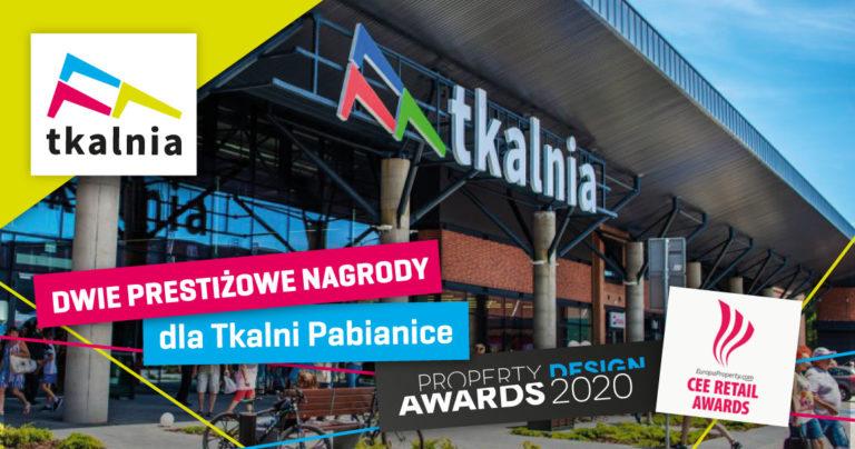 Dwie prestiżowe nagrody  dla Centrum Handlowego Tkalnia Pabianice