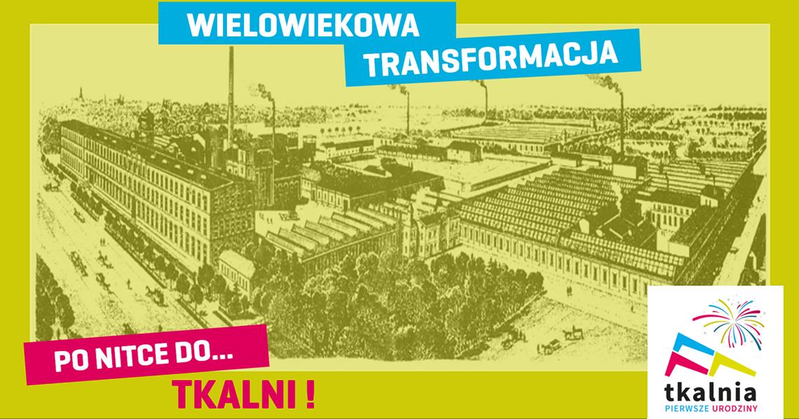 Poprzednikiem centrum handlowego Tkalnia była fabryka włókiennicza
