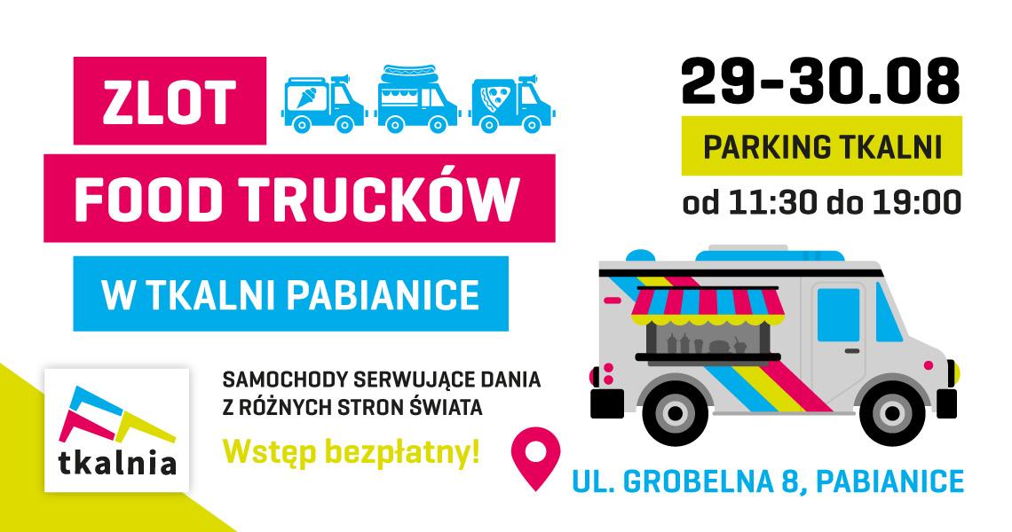 Zlot Food Trucków w Tkalni Pabianice