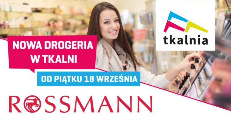 Drogeria Rossmann otwiera się w Tkalni