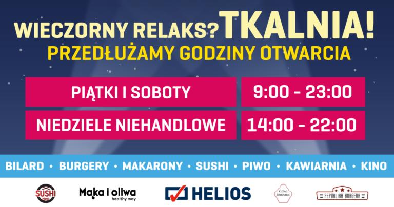 Przedłużamy godziny otwarcia gastronomii w Tkalni!