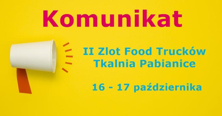 Komunikat: Zlot Food Trucków w Tkalni