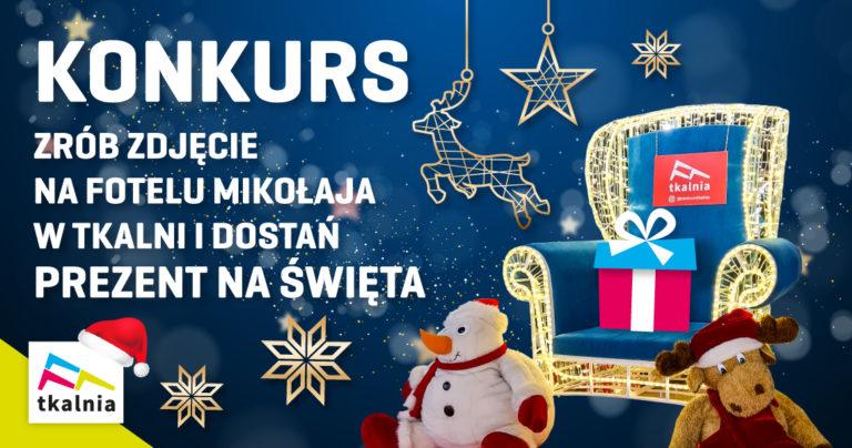 Zrób zdjęcie na fotelu Mikołaja w Tkalni i dostań prezent