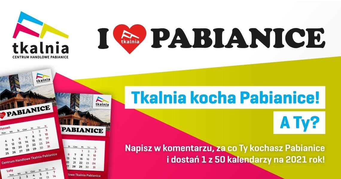 Weź udział w konkursie i dostań kalendarz okolicznościowy I love Pabianice