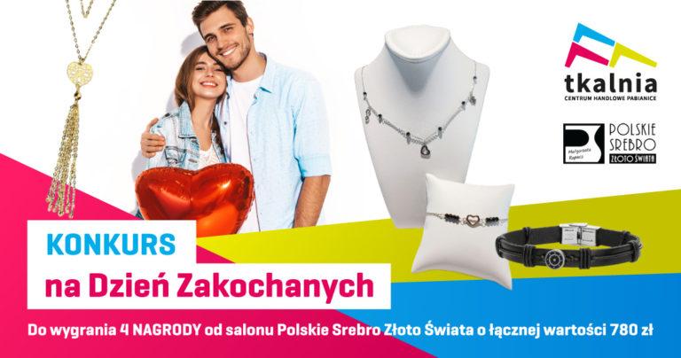 Konkurs Walentynkowy z salonem jubilerskim Polskie Srebro Złoto Świata