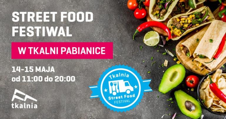 Wiosenna edycja Street Food Festiwal w Tkalni Pabianice
