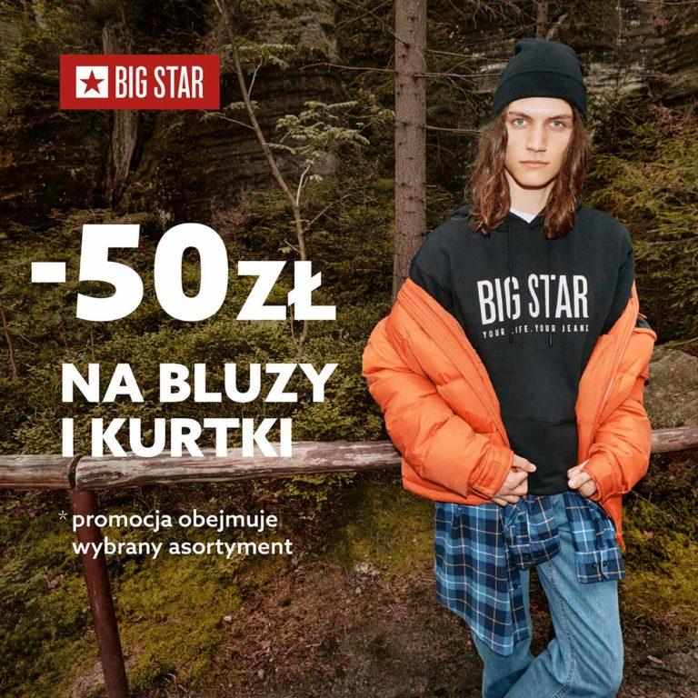 50 zł na kurtki i bluzy w Big Star